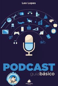 Podcast: guia básico